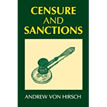 Censure and Sanctions (Oxford Monographs on Criminal Law and Justice)