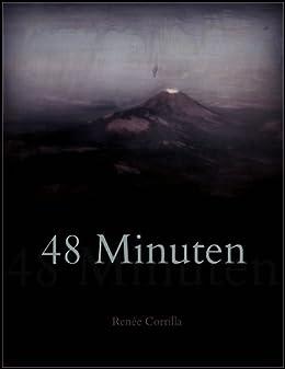 48 Minuten von [Corrilla, Renée]