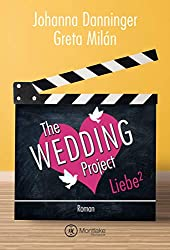 The Wedding Project - Liebe hoch zwei