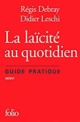 La laïcité au quotidien: Guide pratique