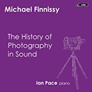 Finnissy: The History of Photography in Sound