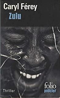 Zulu par Caryl Férey