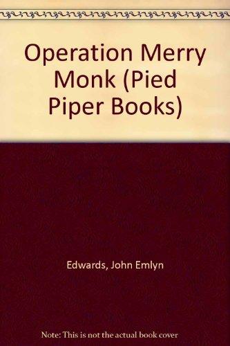 Operation 'Merry monk'