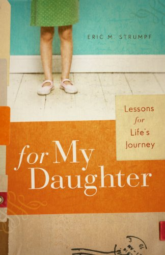For My Daughter: Lessons for Life's Journey (Perfect Gift for Parents & Daughters) (English Edition)