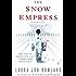 The Snow Empress: A Thriller (Sano Ichiro Novels)