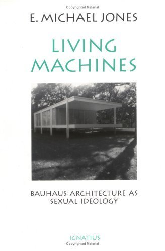 Living Machines: Bauhaus Architecture as...