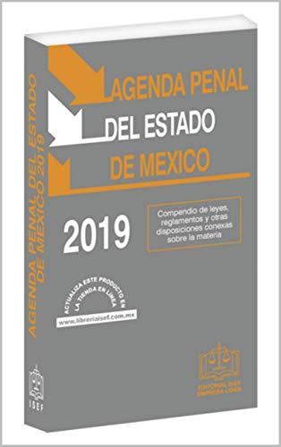 AGENDA PENAL DEL ESTADO DE MÉXICO 2019: Incluye la nueva Ley ...