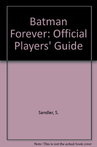 Batman Forever: Official Players' Guide