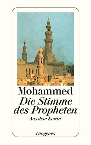 Die Stimme des Propheten: Aus dem Koran (detebe)