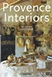 Provence Interiors/Interieurs De Provence (in English) by Lisa Lovatt-Smith (1996-09-01)