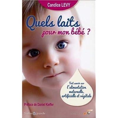 Quels laits pour mon bébé ?