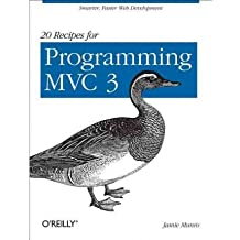 [(20 Recipes for Programming MVC 3: Faster and Smarter Web Development )] [Author: James Munro] [Oct-2011]