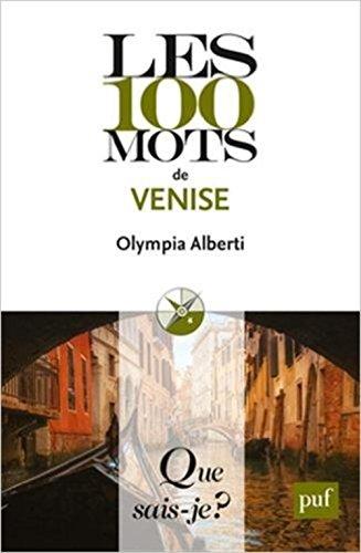 Les 100 mots de Venise par Olympia Alberti