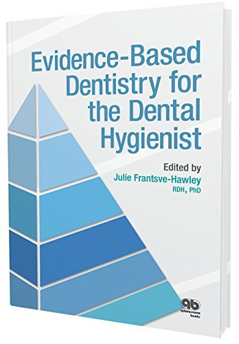 Evidence-Based Dentistry for the Dental Hygienist by Julie Ed Frantsve-Hawley (March 20,2015)
