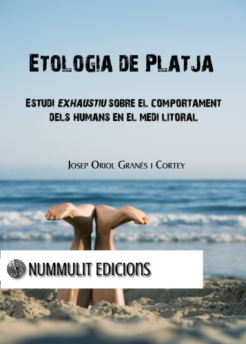 Etologia de platja (Catalan Edition) por Josep O. Granés i Cortey