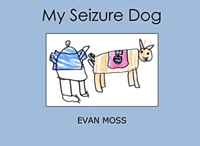 My Seizure Dog from CreateSpace Independent Publishing Platform