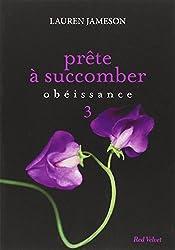 PRETE A SUCCOMBER : EPS 3 OBEISSANCE