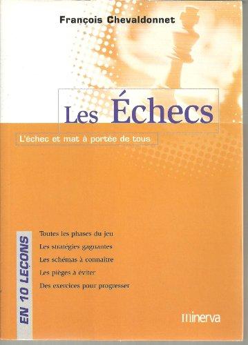 Les Echecs en 10 leçons