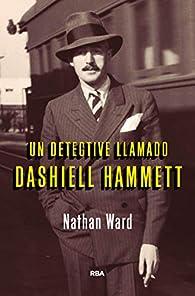 Un detective llamado Dashiell Hammett par Nathan Ward
