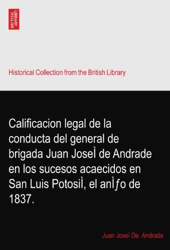 calificacion-legal-de-la-conducta-del-general-de-brigada-juan-josei-de-andrade-en-los-sucesos-acaeci