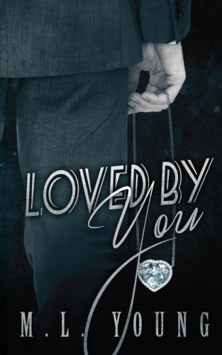 Loved by You: Volume 3 (Taken by You)