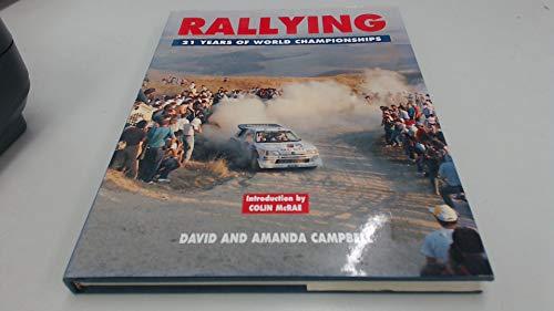 Motor Rally: 21 Years of Champions, Skills and Drama por David Campbell