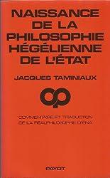 Naissance de la philosophie hégélienne de l'Etat