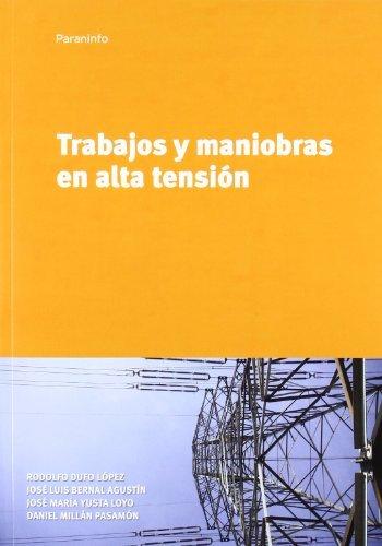 Trabajosymaniobrasenaltatensión por José Luis . . . [et al. ] Bernal Agustín