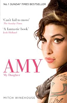 Amy, My Daughter par [Winehouse, Mitch]