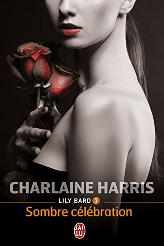 Lily Bard (Tome 3) - Sombre célébration par Charlaine Harris