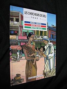 les-chercheurs-de-dieu-tome-1-mere-teresa-don-bosco-matteo-ricci
