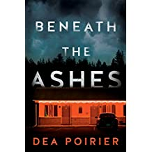 Beneath the Ashes (The Calderwood Cases Book 2) (English Edition)