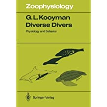 Diverse Divers: Physiology and behavior (Zoophysiology) by Gerald L. Kooyman (2011-12-15)