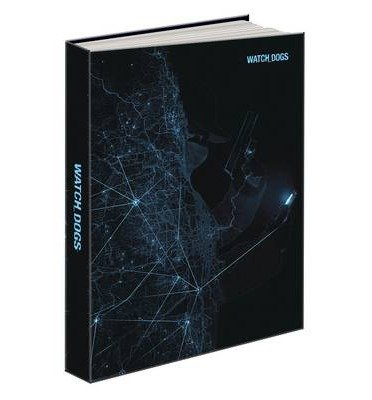 [(Watch Dogs Collector's Edition: Prima's Official Game Guide)] [ By (author) Prima Games, By (author) Retired Judge of Appeal David Hodgson ] [May, 2014]