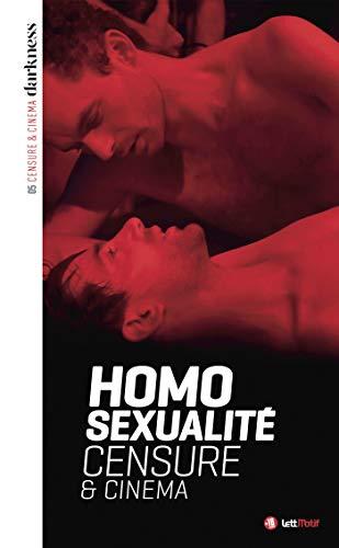 Darkness 5 (Homosexualité, censure et cinéma) par  LettMotif