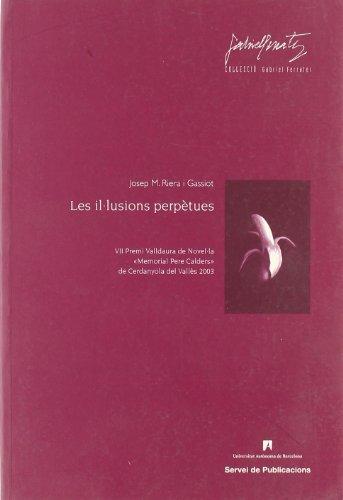 Les ilálusions perpŽtues (Gabriel Ferrater)