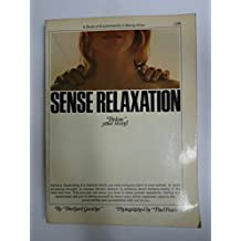 Sense Relaxation. Below your mind.