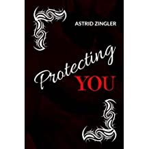 Protecting You