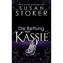 Die Rettung von Kassie (Die Delta Force Heroes 5) (German Edition)