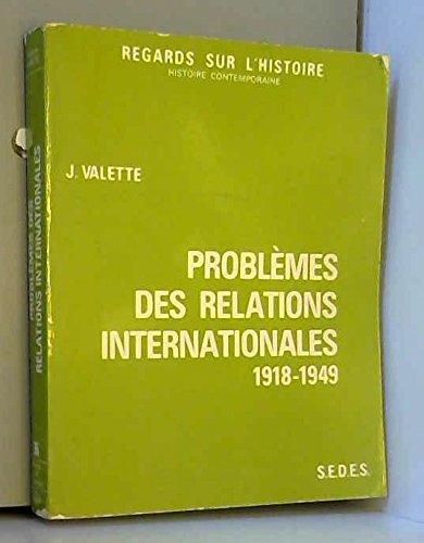 Problèmes des relations internationales 1918-1949