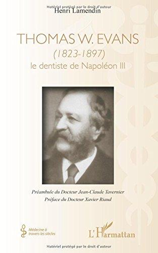 Thomas W. Evans (1823-1897) : Le dentiste de Napoléon III