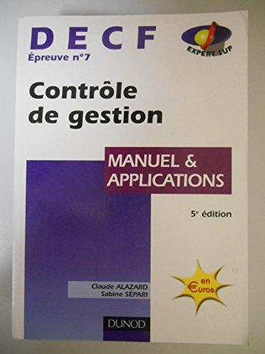 DECF Epreuve N7 Contrôle et Gestion / Alazard / Sépari / Réf18722