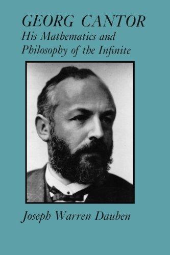 Georg Cantor: His Mathematics and Philosophy of the Infinite por Joseph Warren Dauben