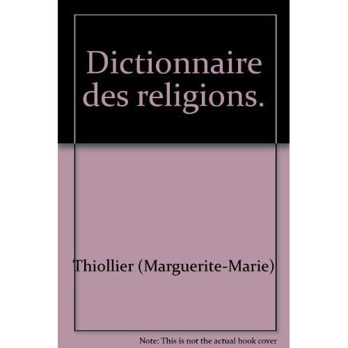 Dictionnaire des religions.