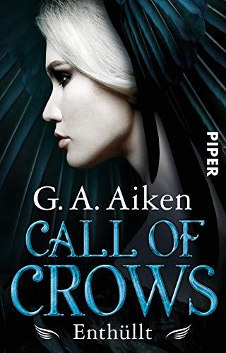 Call of Crows - Enthüllt: Roman (Linien Krähen)