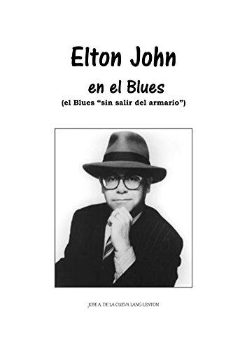 Elton John en el Blues: (el blues