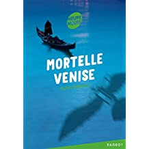 Mortelle Venise (Heure noire 12 +)