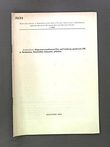 Alopecurus arundihaceus Poir. und Catabrosa apuatica (L.) PB. in Säräisniemi, Ostrobottina ka jane nsi. s, ge f und e n.