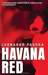 Havana Red: A Mario Conde Mystery (Mario Conde Mystery 1) by Leonardo Padura (1-Apr-2005) Paperback