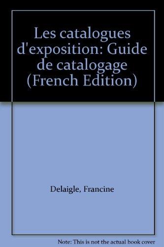 Les catalogues d'exposition par Francine Delaigle